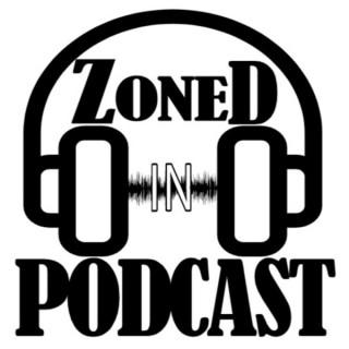 Zoned In Podcast