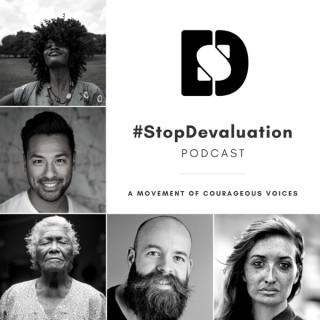 #StopDevaluation Podcast