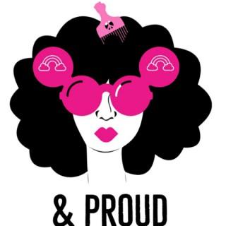& Proud