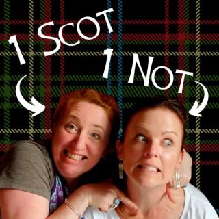 1 Scot 1 Not