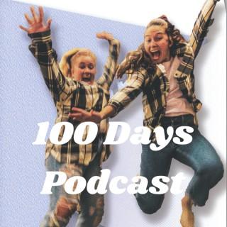 100 Days Podcast