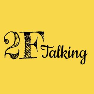 2FTalking