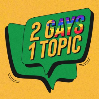 2gays1topic