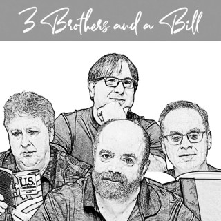 3 Brothers and a Bill