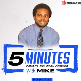 5 Minutes With Mike