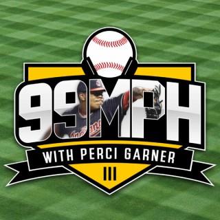 99MPH with Perci Garner