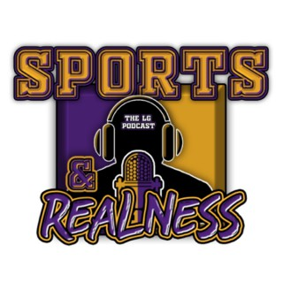 Sport & Realness podcast with LG