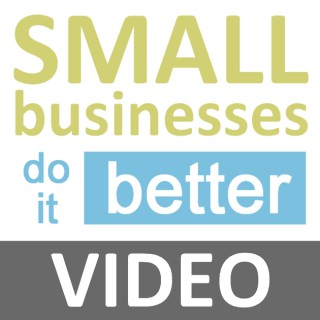 Small Businesses Do it Better