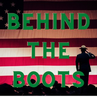 Behind The Boots - Stories by Veterans for Veterans