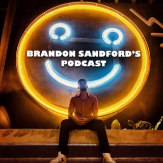 Brandon Sandford's Podcast