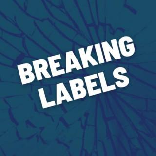 Breaking Labels