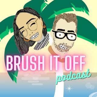 Brush It Off Podcast