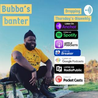 Bubba's Banter
