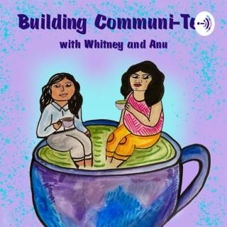 Building Communi-Tea
