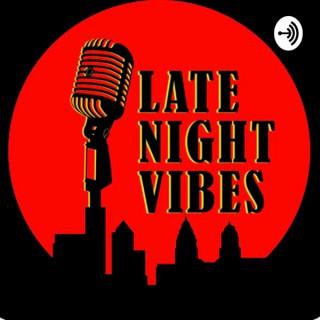 Late Night Vibes