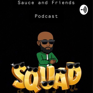 Sauce and Friends