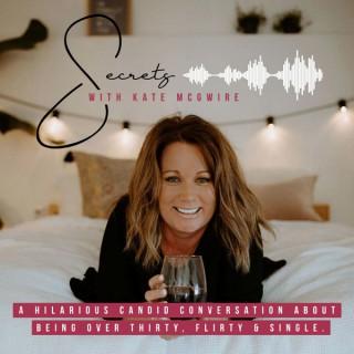 Secrets with Kate McGwire