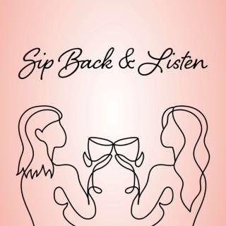 Sip Back & Listen