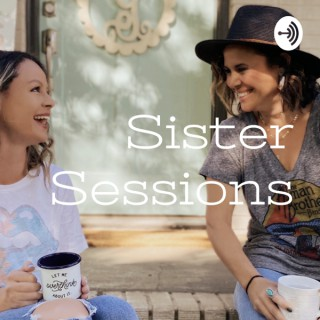 Sister Sessions