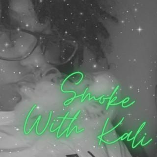 Smoke With Kali