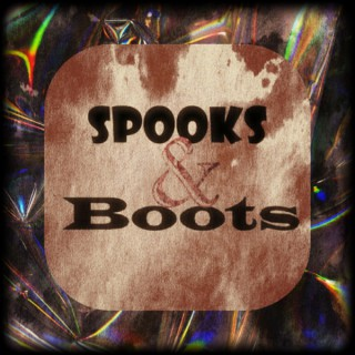 Spooks & Boots