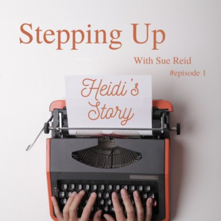 Stepping Up with Sue Reid