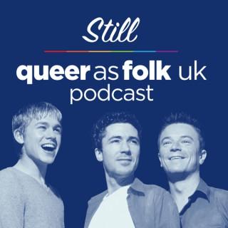 Still Queer as Folk UK