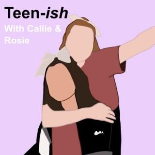Teen-ish
