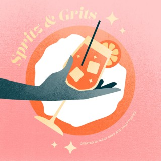 Spritz and Grits: a podcast by Sally Tucker and Mary Gray