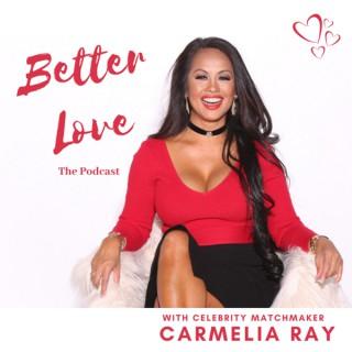 Better Love Podcast