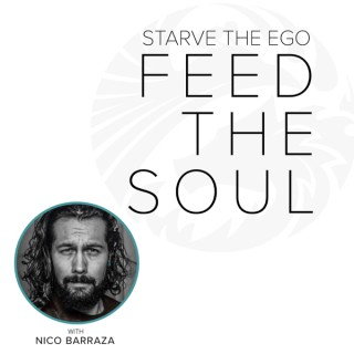 Starve the Ego Feed the Soul