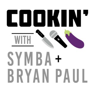 Symba & Bryan Paul's Podcast