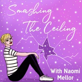 Smashing The Ceiling