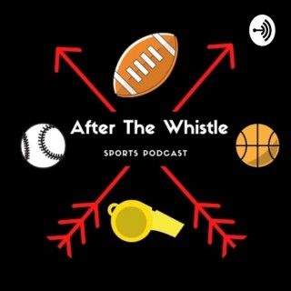 After the Whistle
