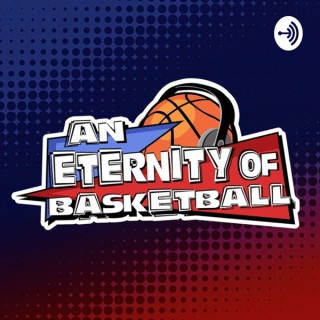 An Eternity of Basketball