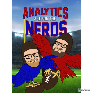 Analytics Are For The Nerds: A Dynasty Football Podcast