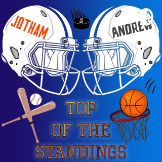 Andrew and Jotham: Top of the Standings
