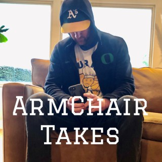 ArmChair Takes