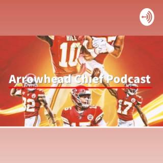 Arrowhead Chief Podcast