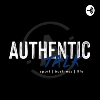 Authentic Talk: The Podcast