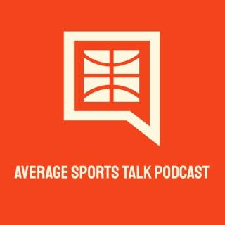 Average Sports Talk Podcast