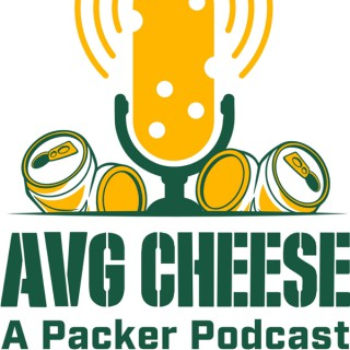 AVG Cheese: A Packer Podcast