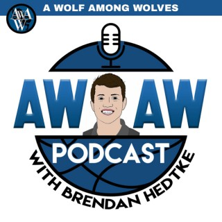AWAW Podcast with Brendan Hedtke