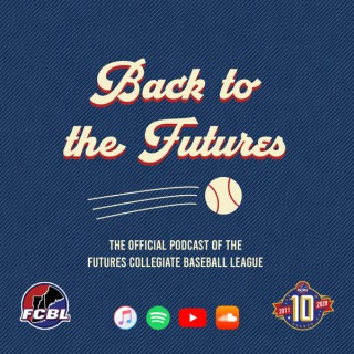 Back to the Futures: The Official Podcast of the FCBL