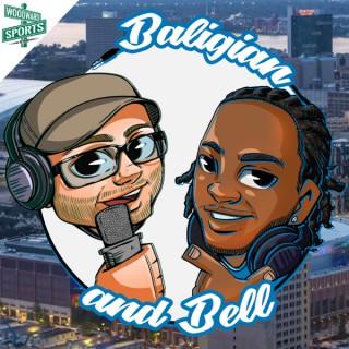 Baligian & Bell Show