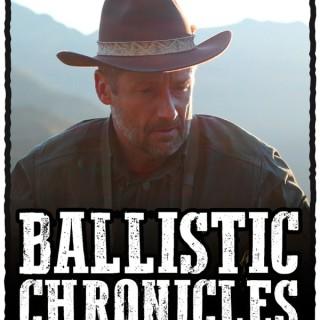 Ballistic Chronicles
