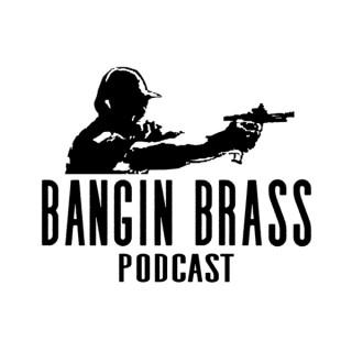 Bangin Brass Podcast