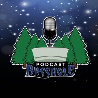 Basshole Podcast