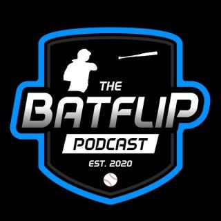 Bat Flip Podcast