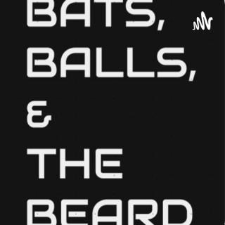 Bats, Balls, & The Beard